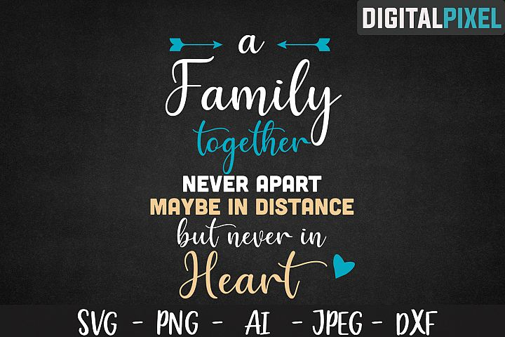 Family Together Never Apart SVG PNG JPEG AI DXF, Family Love example image 2