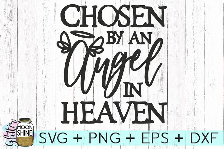 Chosen By An Angel SVG DXF PNG EPS Cutting Files