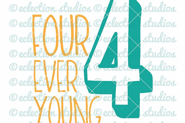 Four Ever Young SVG