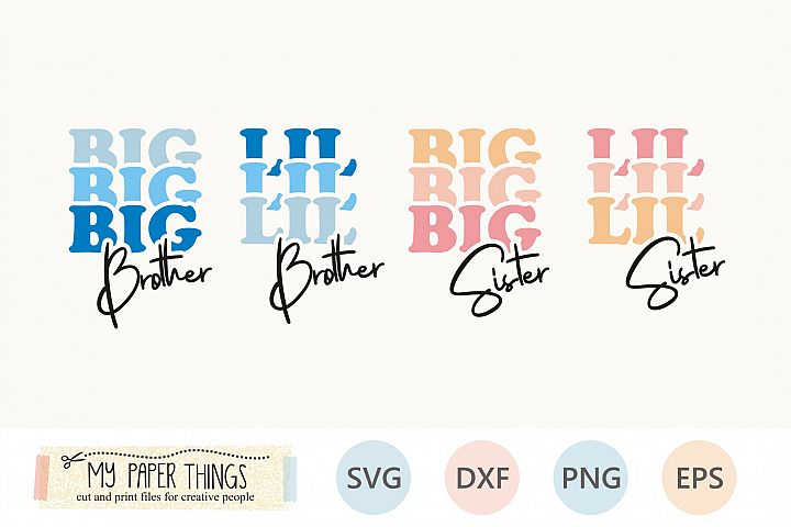 Siblings svg, Big, Little, sister, brother svg