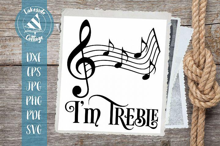 Im Treble - Musician SVG Design