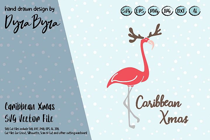 Caribbean Xmas SVG / Flamingo Christmas SVG / Xmas Cut File