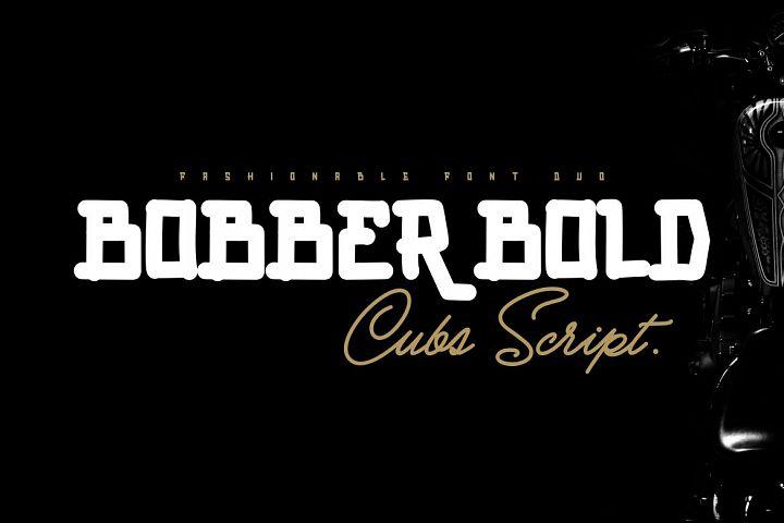 BOBBER BOLD & Cubs Script FONT DUO