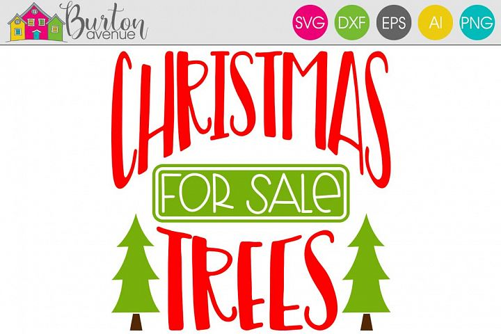Christmas Trees for Sale Christmas SVG File