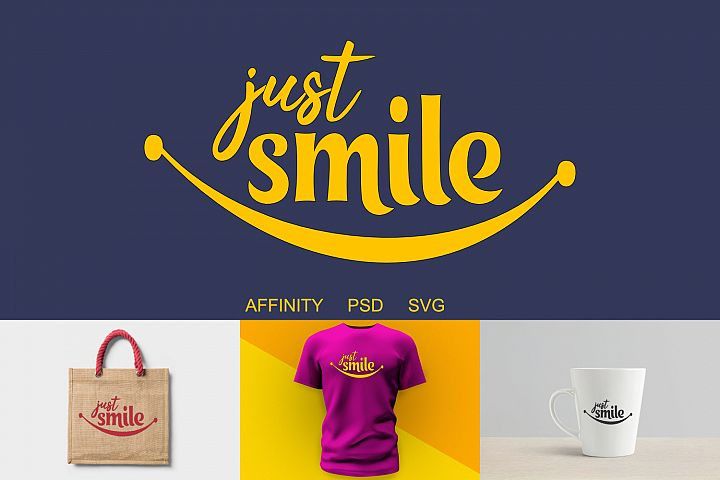 Just Smile Vector Craft Letters