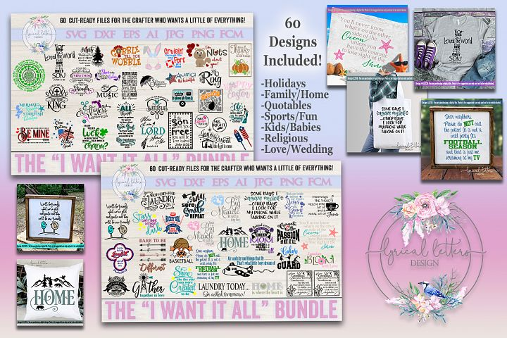 The I Want It ALL Bundle of 60 SVG DXF FCM Cut Files