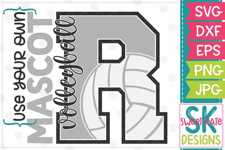 Your Own Mascot R Volleyball SVG DXF EPS PNG JPG