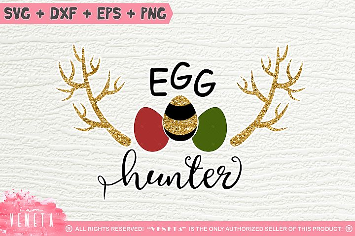 EGG hunter  Easter Hunting   SVG, DXF, Cutting Files