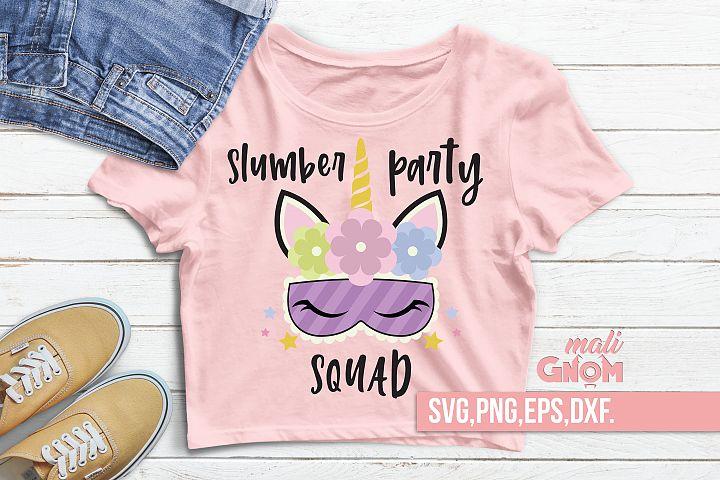 Unicorn Slumber Party Squad SVG