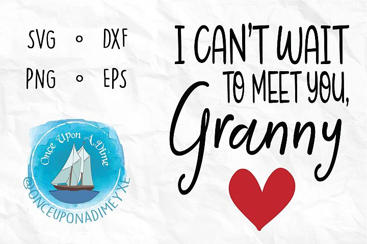 Can't Wait To Meet You Granny example image 1