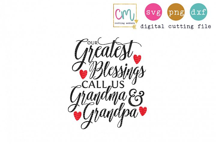 Our Greatest Blessings Call Us Grandma And Grandpa