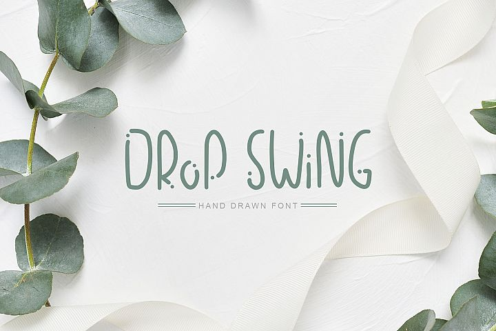 Drop Swing Hand Drawn Font