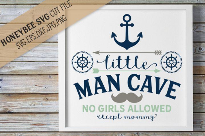 Little Man Cave SVG Cut File