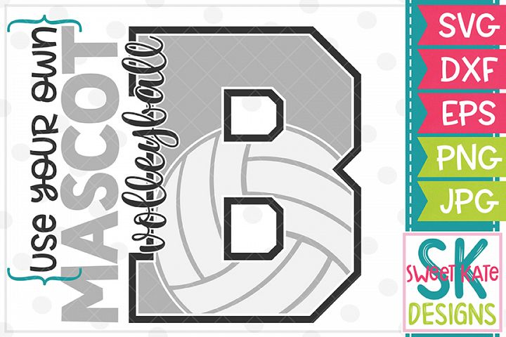 Your Own Mascot B Volleyball SVG DXF EPS PNG JPG