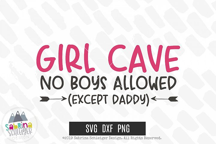 Girl Cave No Boys Allowed SVG Cut File