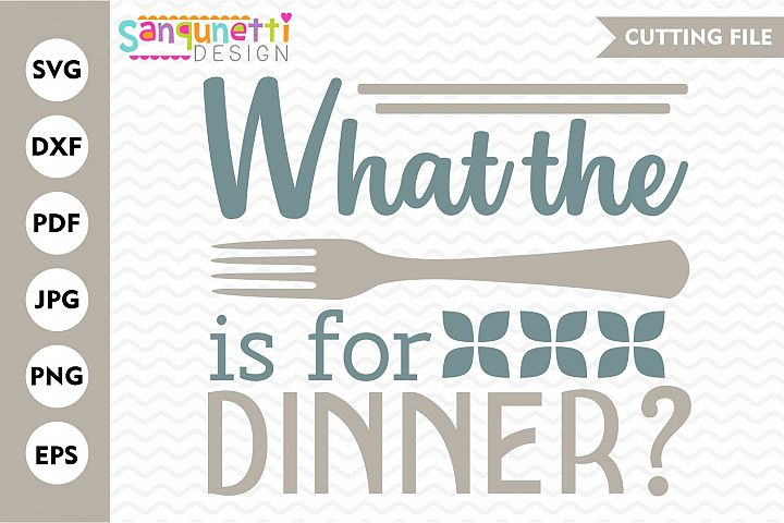What the fork is for dinner SVG, funny kitchen