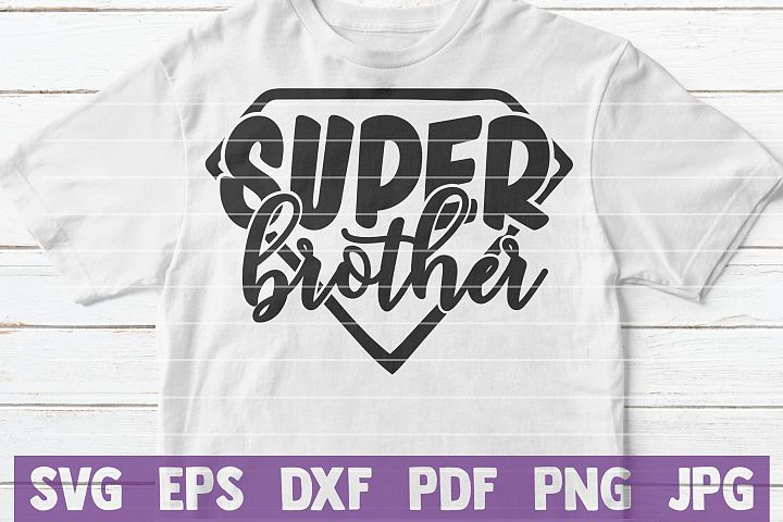 Super Brother SVG Cut File | commercial use