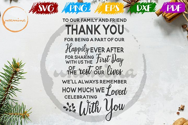 Thank You To Our Family And Friend Wedding SVG PDF PNG