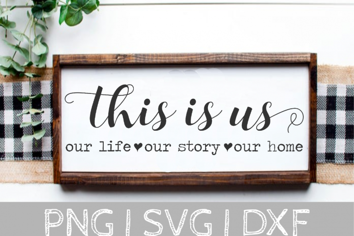 This is us sign SVG Cut File