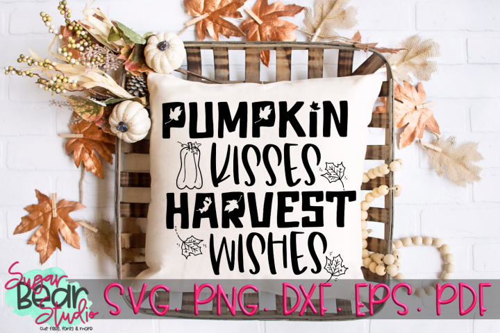 Pumpkin Kisses Harvest Wishes - A Fall SVG