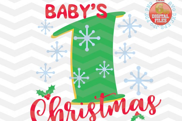 Babys First Christmas SVG - Christmas svg