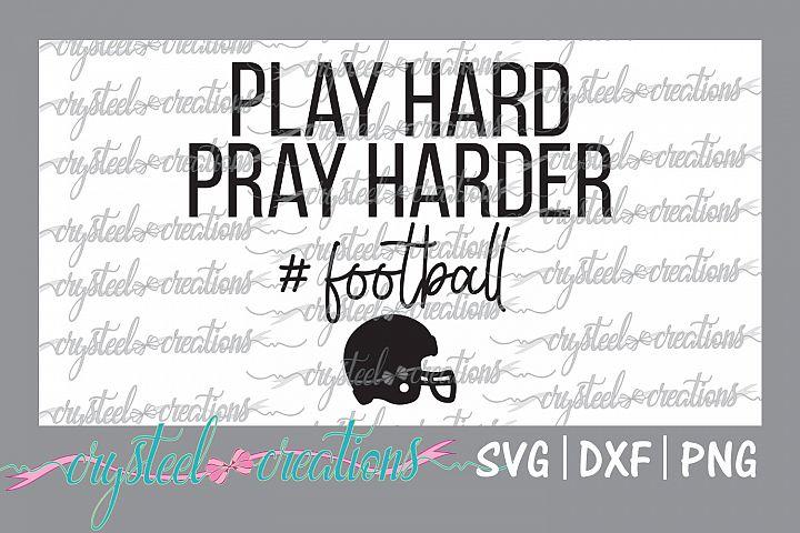 Play hard Pray harder