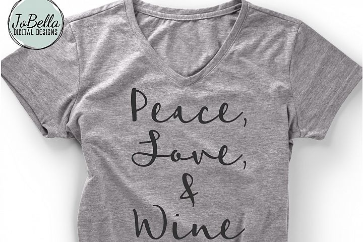 Peace Love and Wine SVG and Printable Wine Lover Design