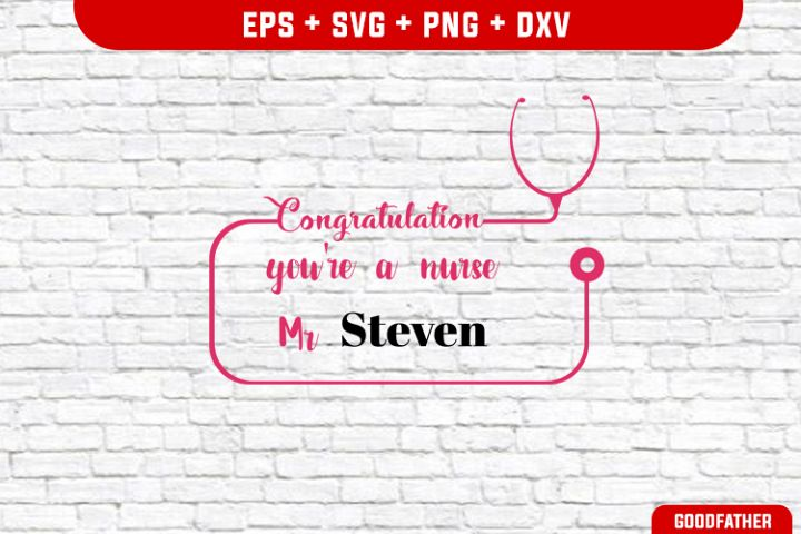 Nurse Congratulation SVG,PNG,EPS,Crafter Cutting