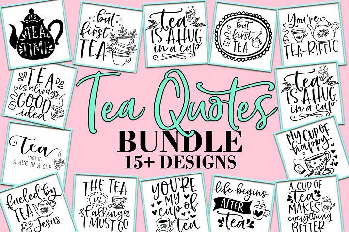 Tea Quotes SVG Bundle, DXF EPS PNG