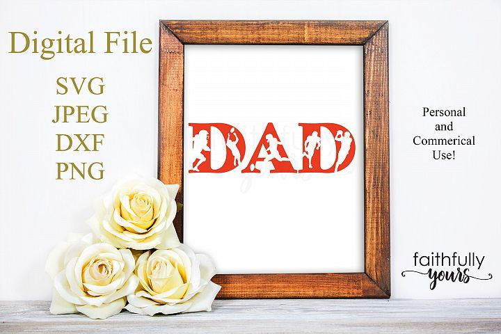 Dad with football player cutouts SVG JPEG DXF PNG