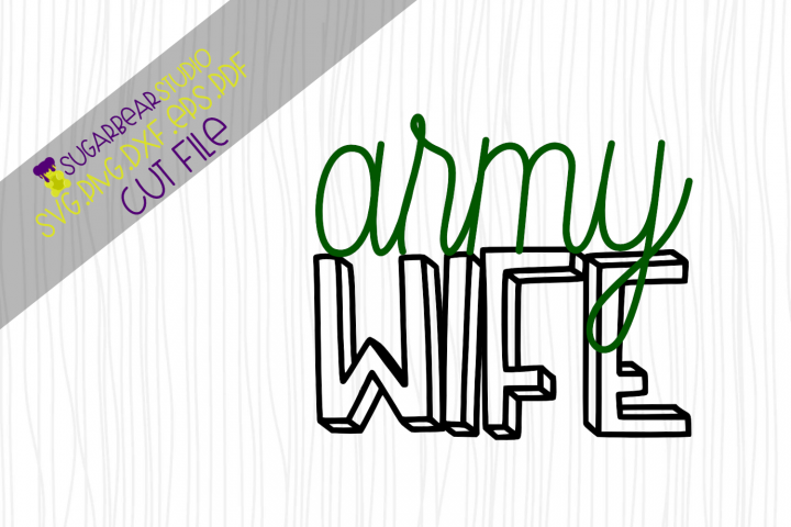 Army Wife SVG