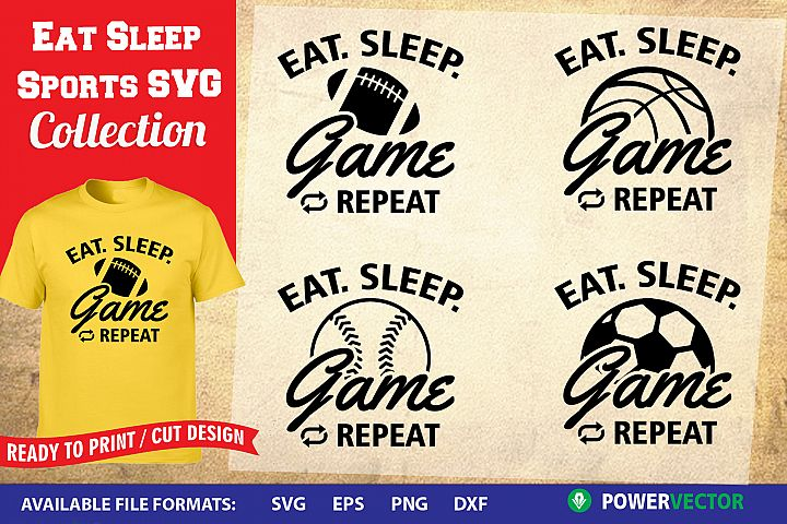 Eat Sleep Game SVG Collection | Sports T shirt Designs