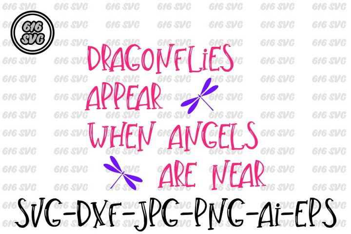 Dragonflies appear when angels are near SVG, DXF, Ai, PNG