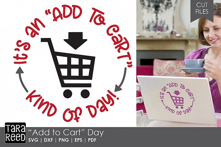 Add to Cart Day - SVG and Cut Files for Crafters