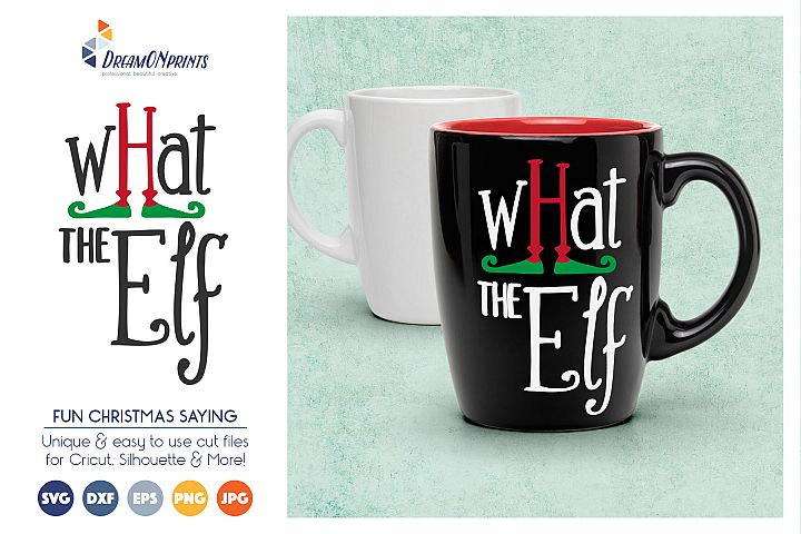 What the Elf - Cute Christmas SVG Cut Files