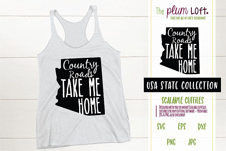 Arizona, Country Roads take me home - SVG design