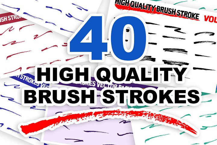40 High Quality Brush Strokes