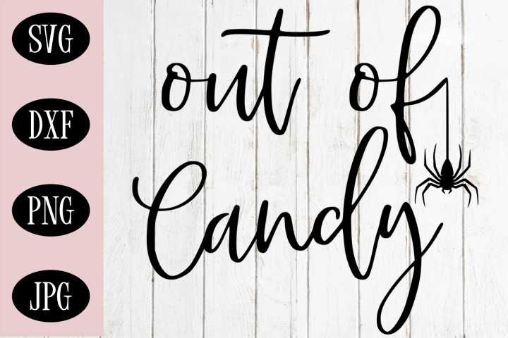 Out Of Candy SVG   Halloween Cutting File