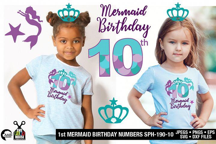 Mermaid Birthday Numbers 10th birthday svg, SPH-190-10