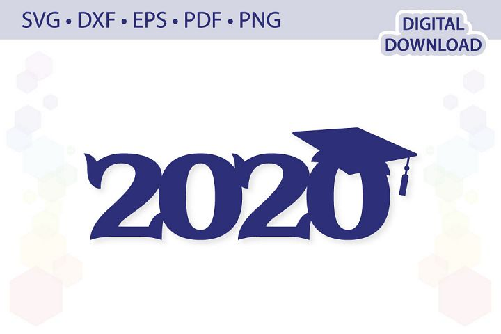 Class of 2020 Cake Topper .svg .dxf .eps .pdf .png