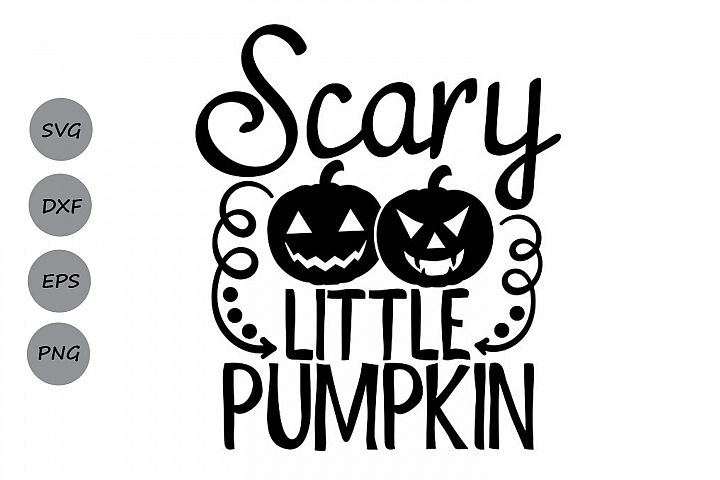 Scary Little Pumpkin Svg, Halloween Svg, Pumpkin Svg.