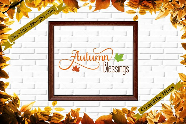 Autumn Blessings Happy Thanksgiving Cutting File SVG DXF EPS