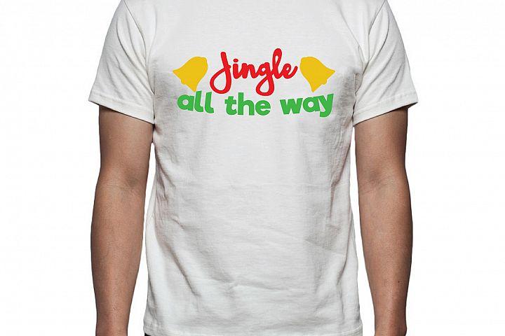 Jingle all the way Tee Shirt Design