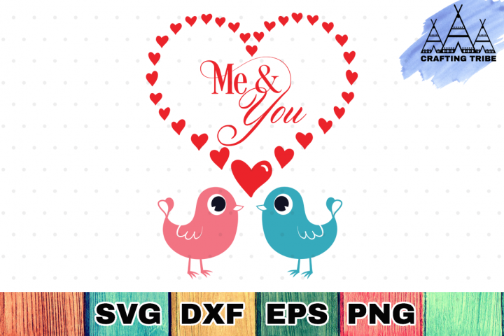 Valentine SVG Cut File - Me & You