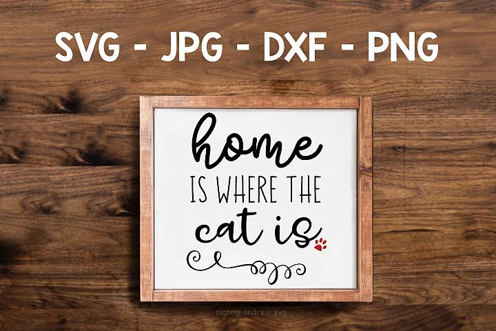 Home is where the cat is, wall sign, SVG