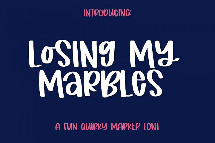 Losing My Marbles - A Cute Marker Font