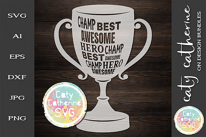 Champ Best Hero Awesome Trophy SVG Cut File