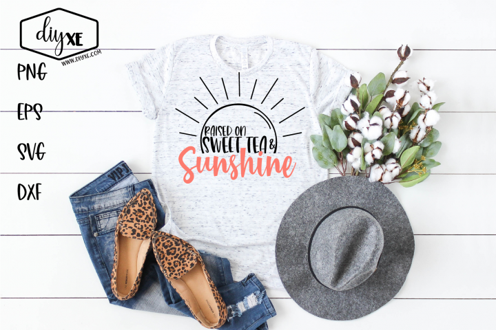 Raised On Sweet Tea & Sunshine - A Farmhouse SVG