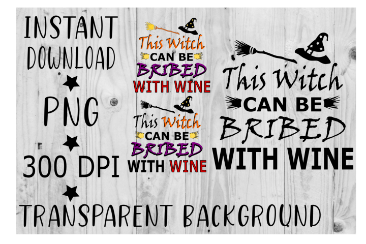 This witch can be bribed with wine Clipart PNG, 3pc bundle