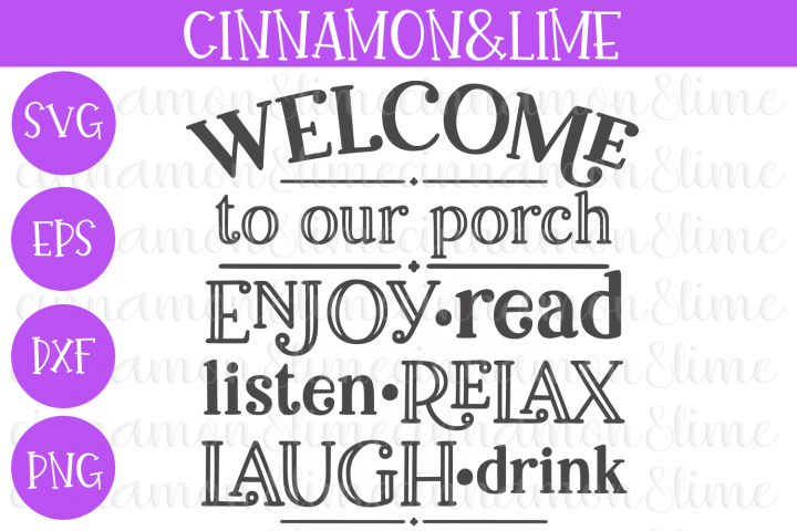 Welcome to Our Porch Wood Sign SVG Cut File